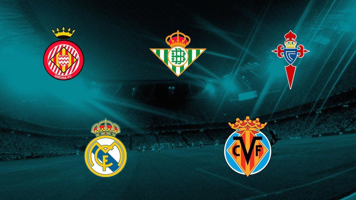 Girona, Betis, Celta, Real Madrid y Villarreal