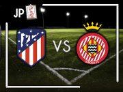 Alineaciones posibles Atlético- Girona
