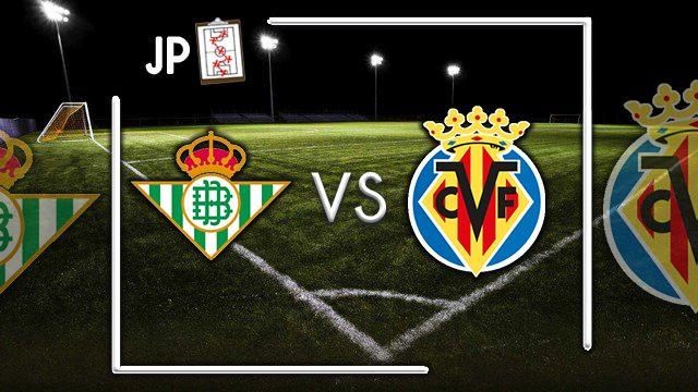 Alineaciones posibles Betis - Villarreal