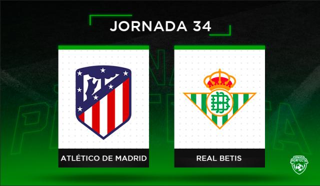 Alineaciones Posibles Atlético - Betis