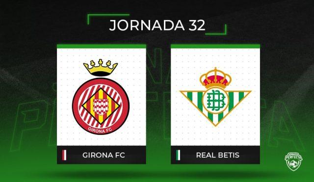 Alineaciones Posibles Girona - Real Betis