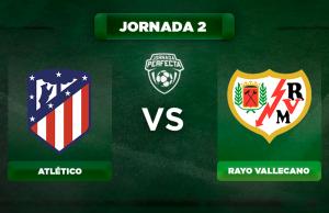 Alineaciones Atlético - Rayo Vallecano