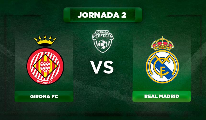 Alineaciones Girona - Real Madrid