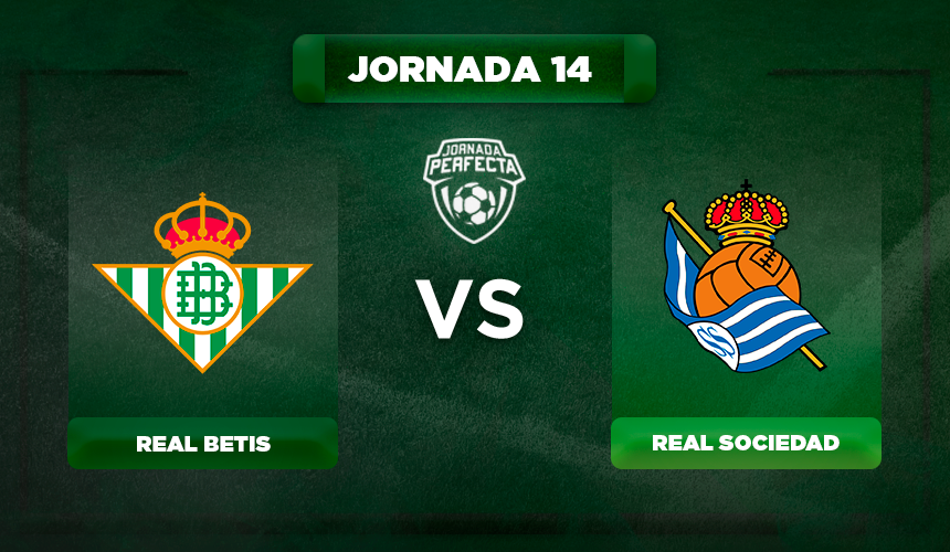 Alineación Betis - Real Sociedad