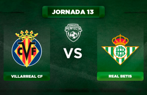 Alineación Villarreal - Betis