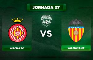 Alineación Girona - Valencia