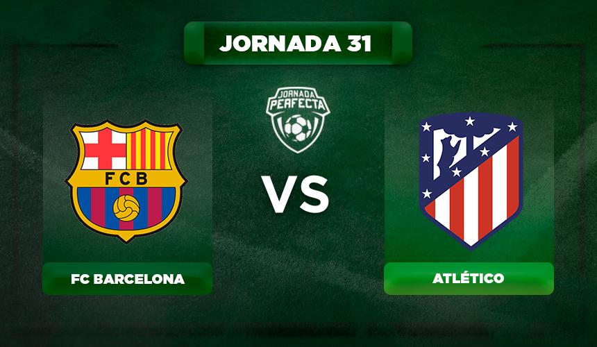 Alineación Barça - Atlético