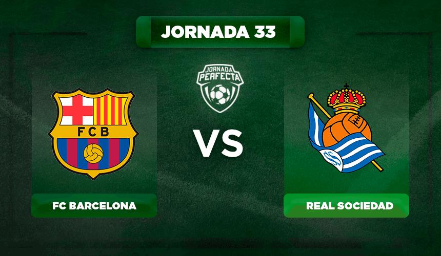 Alineación Barcelona - Real Sociedad
