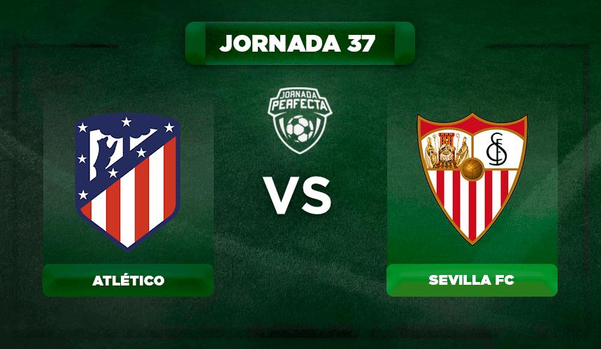 Alineación Atlético - Sevilla