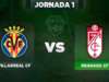 Villarreal - Granada
