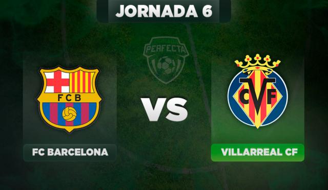 Barça - Villarreal