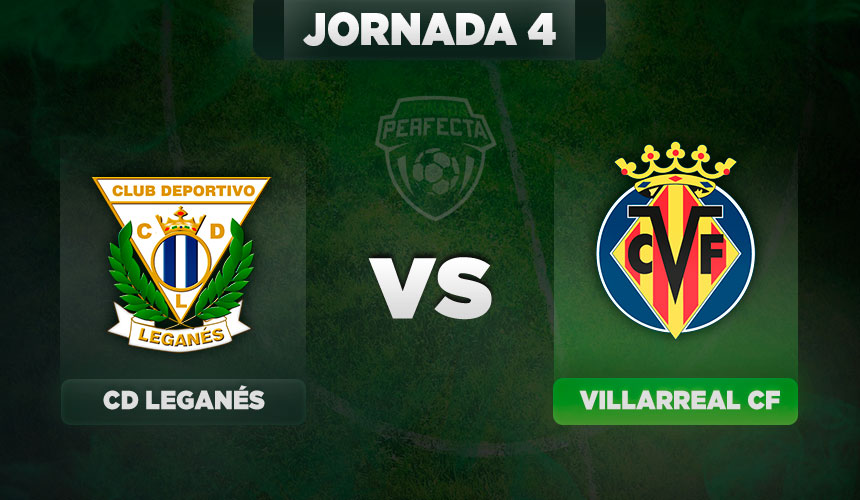 Leganés - Villarreal