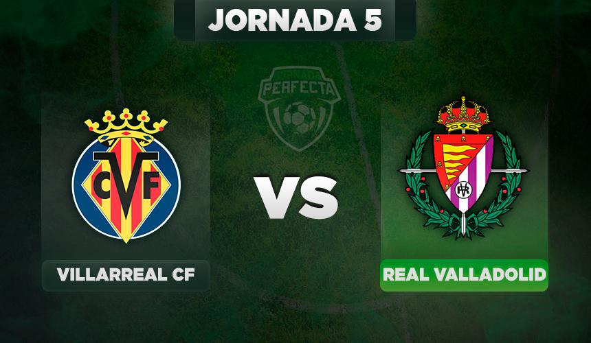 Villarreal - Valladolid