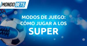 SUPER DE MONDOBETS