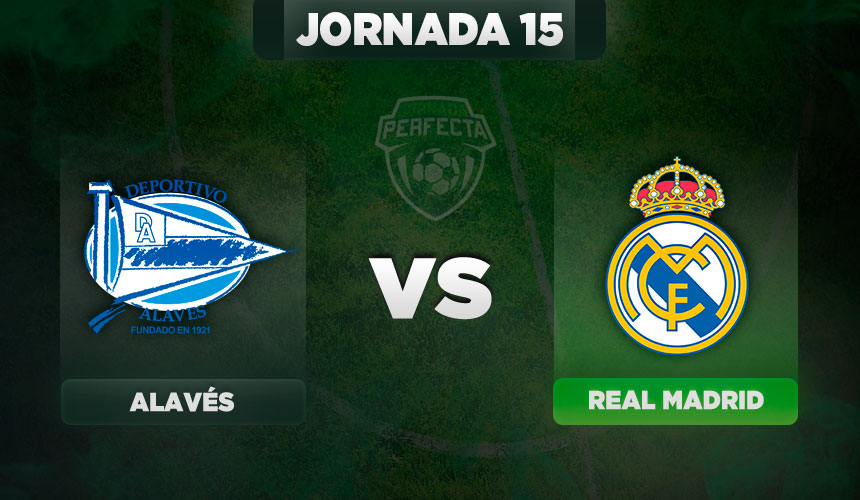Alineaciones Alaves - Real Madrid