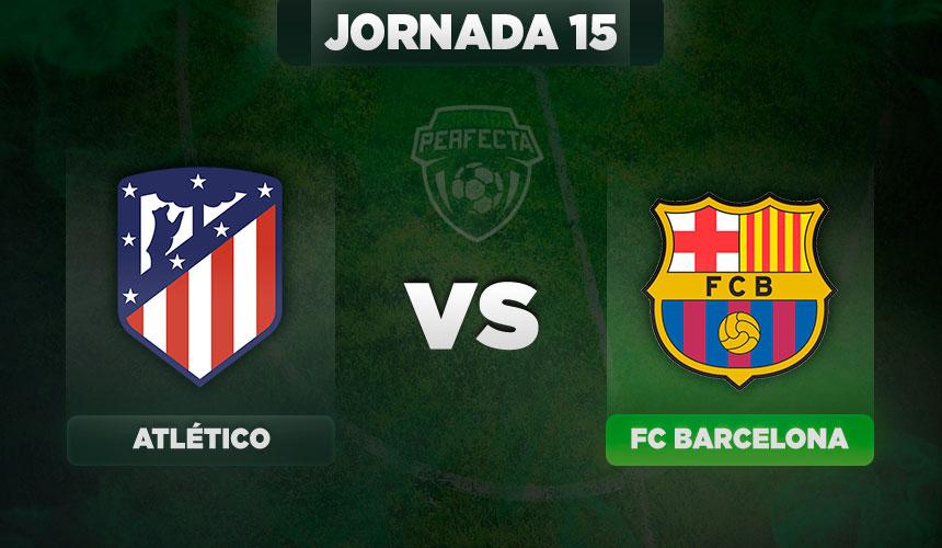 Atlético - Barcelona