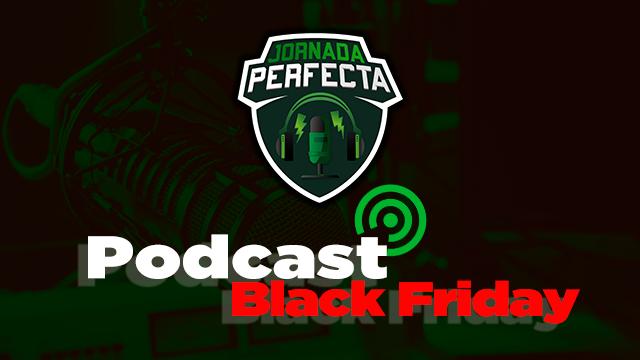 Podcast Black Friday Biwenger