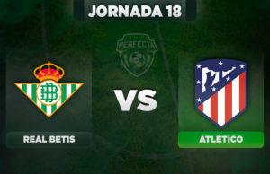 Alineaciones Betis - Atletico