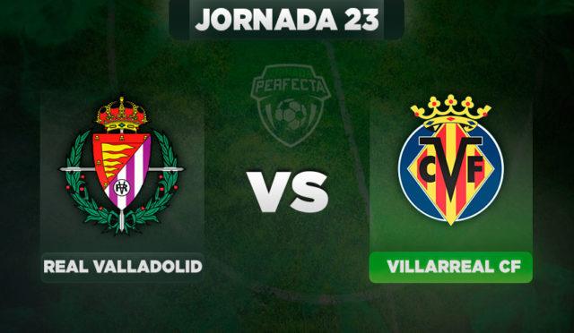 Valladolid - Villarreal
