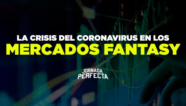Coronavirus Mercados Fantasy