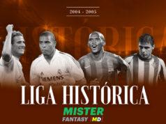 Liga Histórica Mister 2004-2005