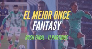 El mejor once fantasy - Rush Final