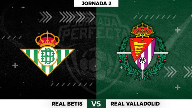 Betis - Valladolid - Jornada 2