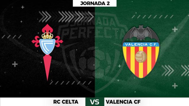 Celta - Valencia - Jornada 2