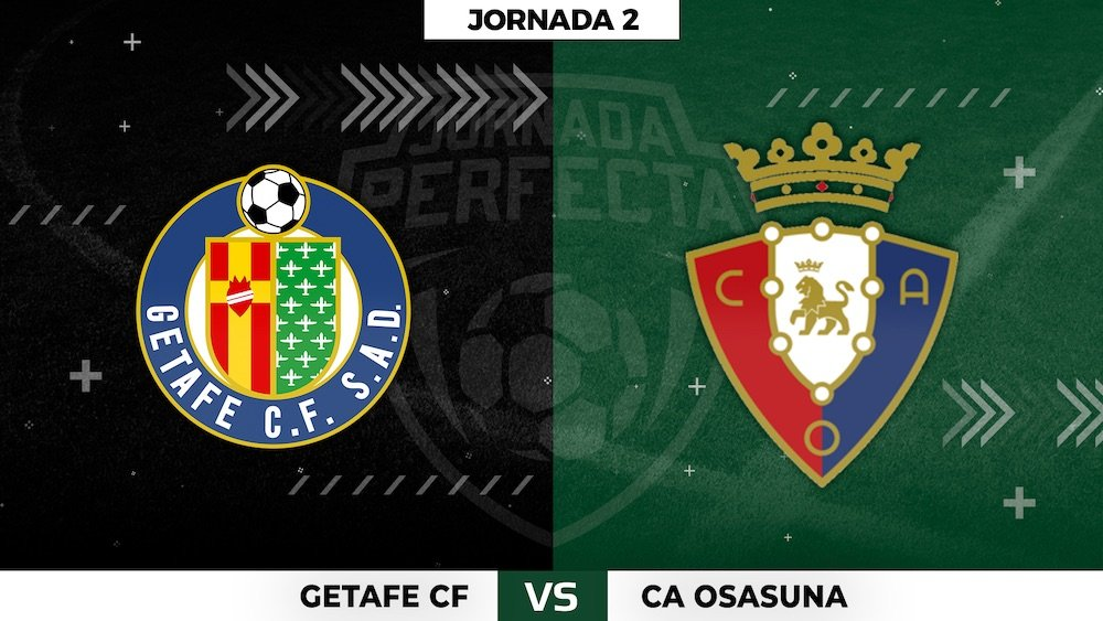 Getafe - Osasuna - Jornada 2