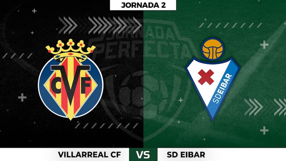 Villarreal - Eibar - Jornada 2
