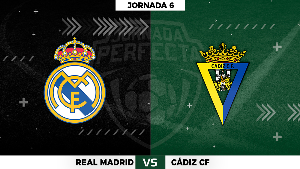 Real Madrid - Cádiz