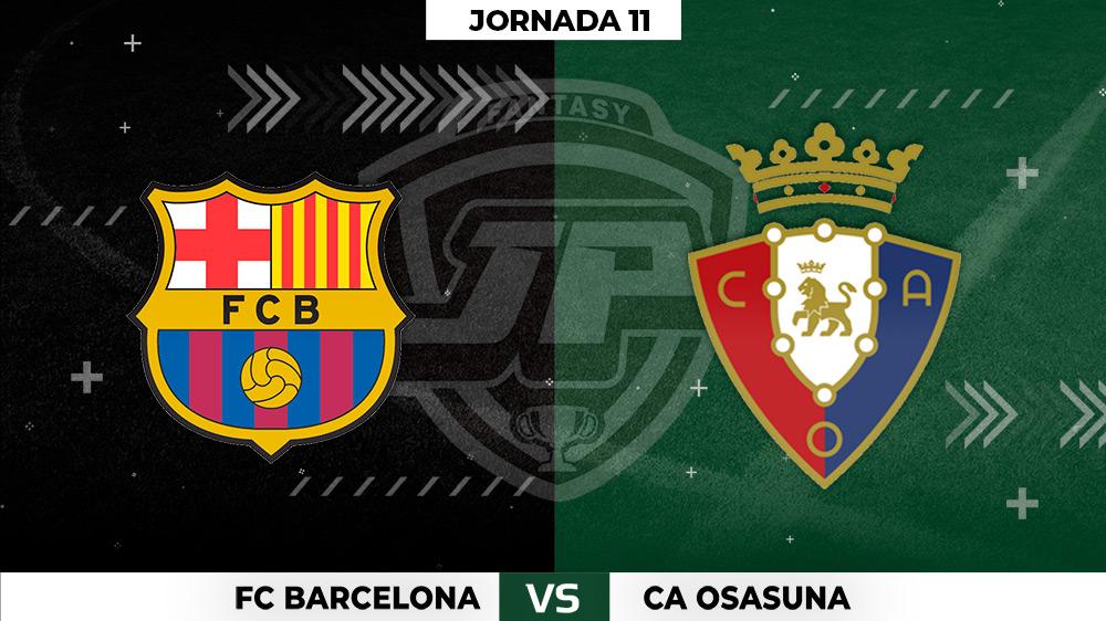 Alineaciones Barça - Osasuna Jornada 11