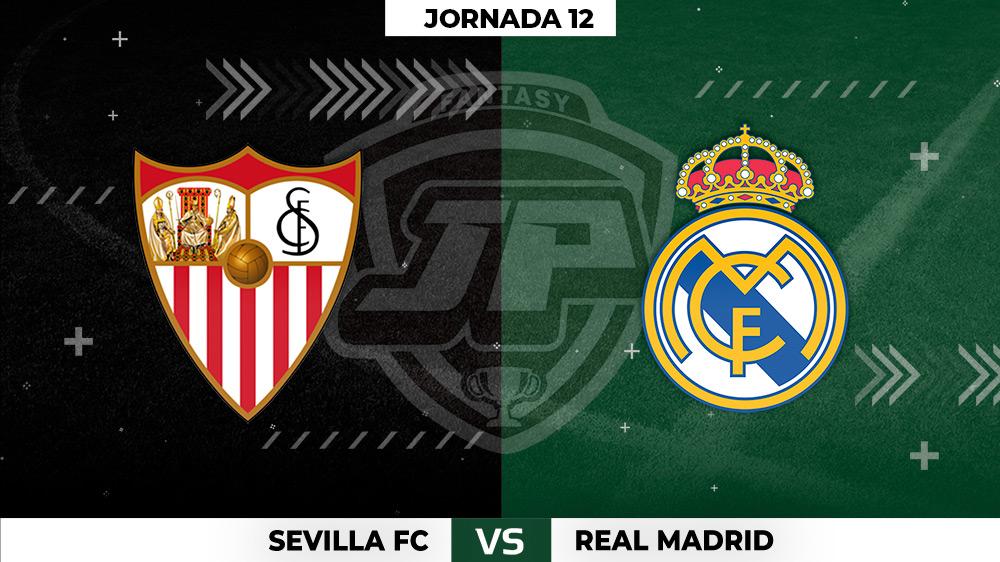 Alineaciones Sevilla - Real Madrid Jornada 12