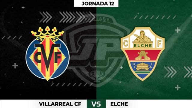 Alineaciones Villarreal - Elche Jornada 12