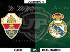 Alineaciones Elche - Real Madrid Jornada 16