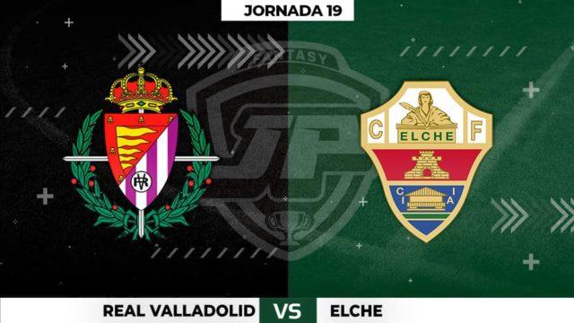 Alineaciones Valladolid - Elche Jornada 19