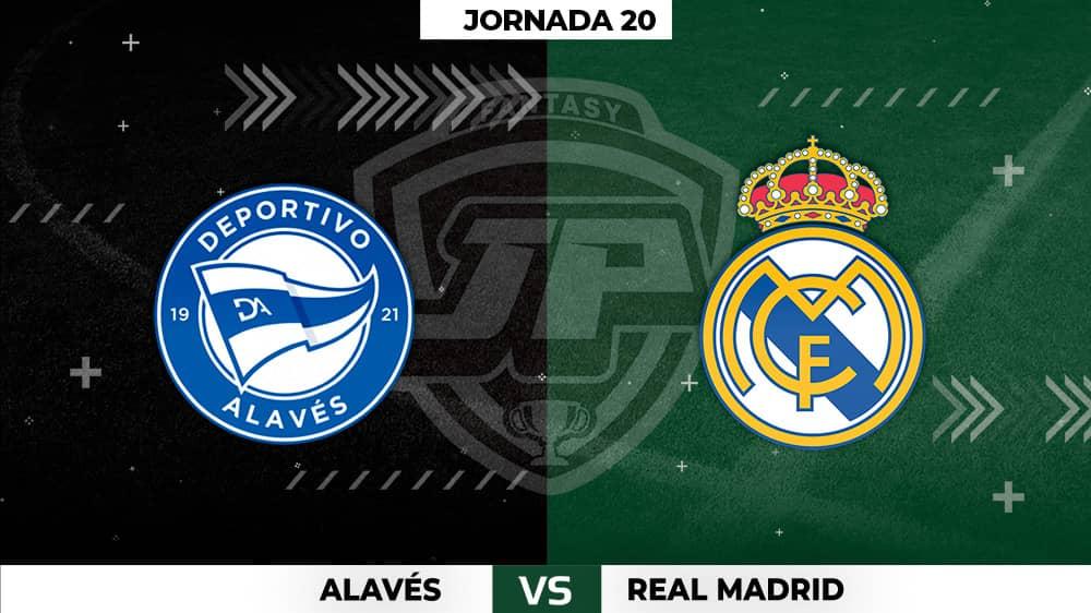 Alineaciones Alavés - Real Madrid Jornada 20