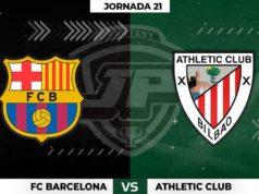 Alineaciones Barça - Athletic Jornada 21