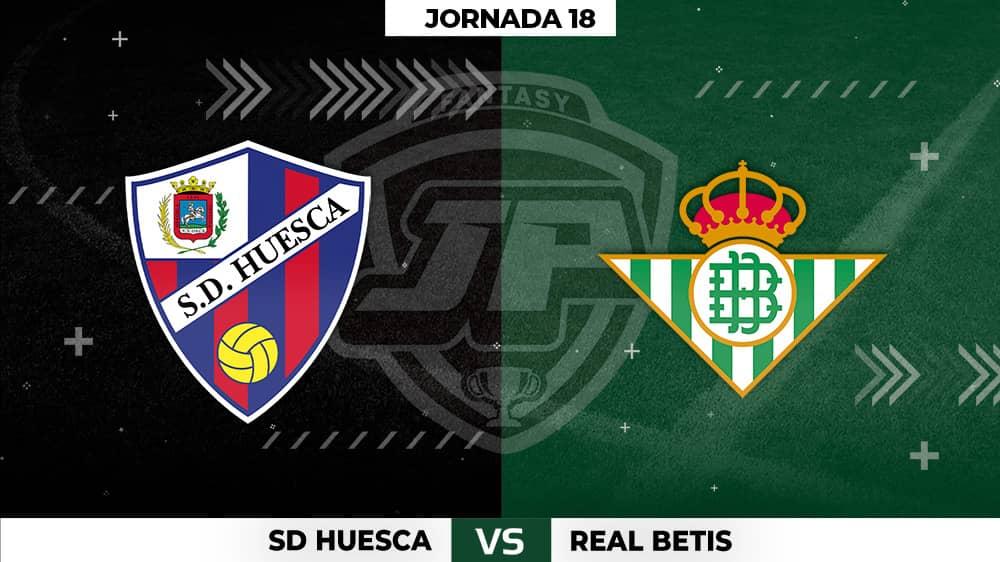 Alineaciones Huesca - Betis Jornada 18