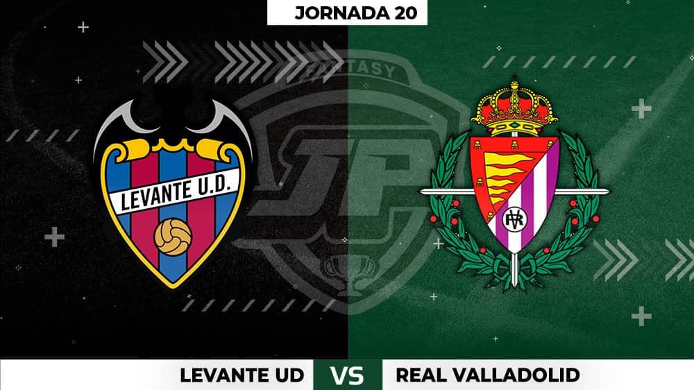 Alineaciones Levante - Valladolid Jornada 20
