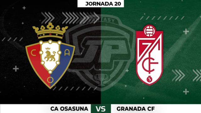 Alineaciones Osasuna - Granada Jornada 20