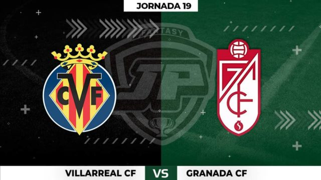 Alineaciones Villarreal - Granada Jornada 19