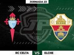 Alineaciones Celta - Elche Jornada 23