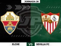 Alineaciones Elche - Sevilla Jornada 26