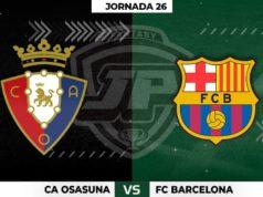 Alineaciones Osasuna - Barcelona Jornada 26
