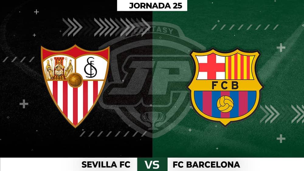 Alineaciones Sevilla - Barça Jornada 25