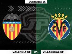 Alineaciones Valencia - Villarreal Jornada 26