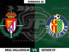 Alineaciones Valladolid - Getafe Jornada 26