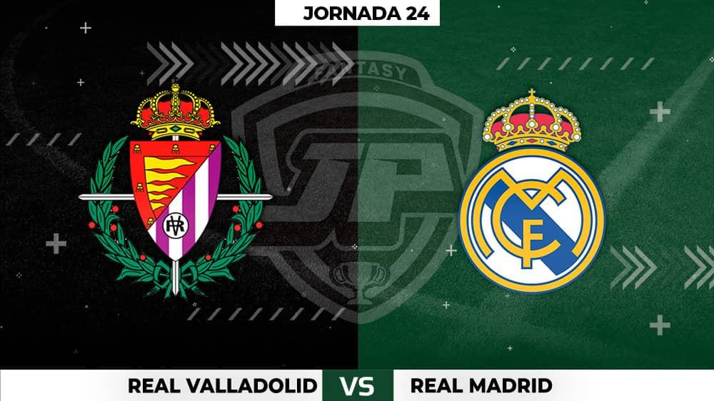 Alineaciones Valladolid - Real Madrid Jornada 24