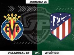 Alineaciones Villarreal - Atlético de Madrid Jornada 25